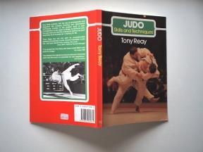 Judo: Skills and Techniques: Reay, Tony
