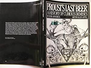 Proust's last beer: a history of curious: Arnebeck, Bob &