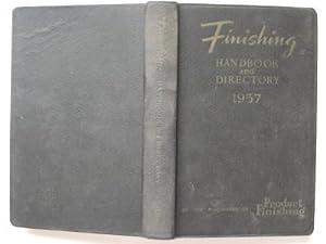 Finishing handbook and directory 1957: Hallows, I. S.