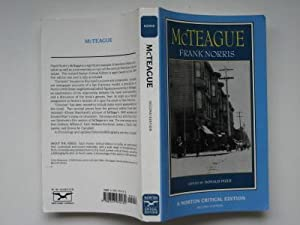 McTeague: a story of San Francisco: Norris, Frank; Pizer,