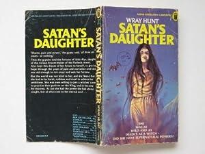Satan's daughter: Hunt, Wray