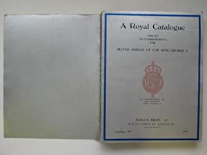A royal catalogue issued to commemorate the: Anon