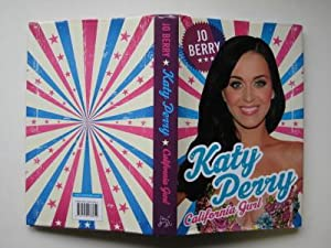 Katy Perry: California gurl: Berry, Jo