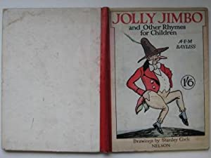 Jolly Jimbo and other rhymes for children: Bayliss, A. E.