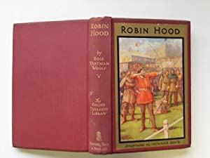 Robin Hood: and his life in the: Woolf, Rose Yeatman
