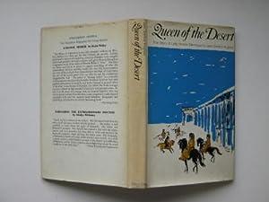 Queen of the Desert: the story of: Hughes, Jean Gordon