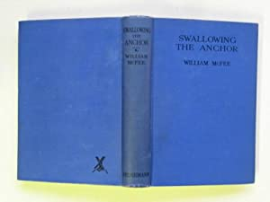 Swallowing the anchor: being a revised and: McFee, William