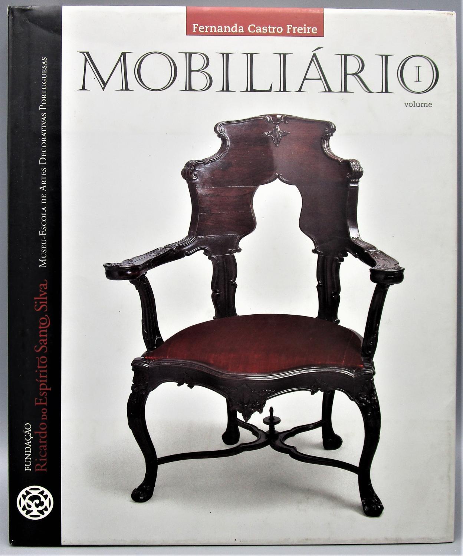 Mobiliario: Moveis de Assento e de Repouso - Vol. 1 - Fernanda Castro Freire