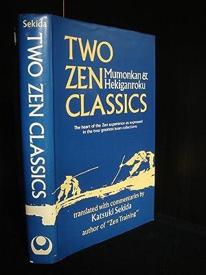 Two Zen Classics: Mumonkan and Hekiganroku: Katsuki Sekida [Tr]; A.V. Grimstone [Ed]