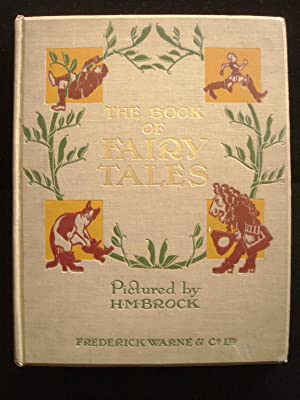 The Book Of Fairy Tales: Comprising Puss in Boots, Jack and the Bean-Stalk, Hop-o'-My-Thumb, Beau...