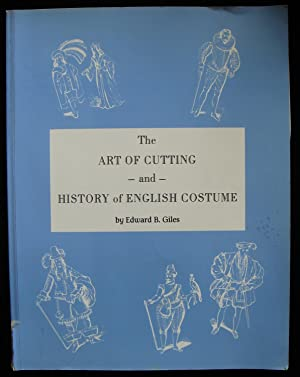 The Art of Cutting and History of English Costume