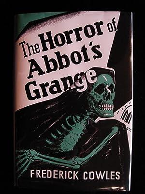 The Horror of Abbot's Grange: Frederick Ignatius Cowles