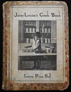 Jane-Louise's Cook Book: A Cook Book for Children