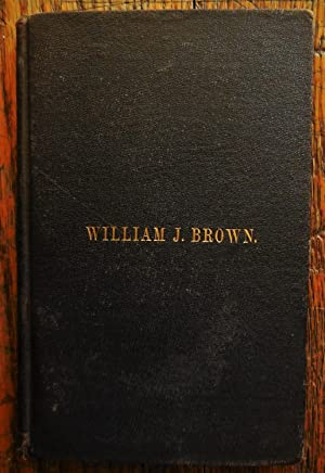 The Life of William J. Brown in Providence, RI