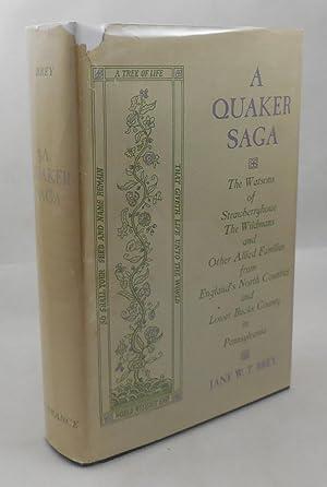 A Quaker Saga: Brey, Jane W.