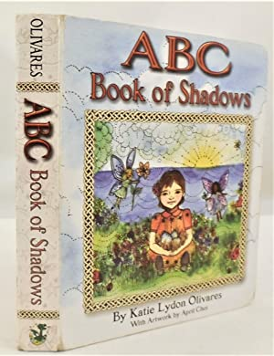 ABC Book of Shadows: Olivares, Katie Lydon