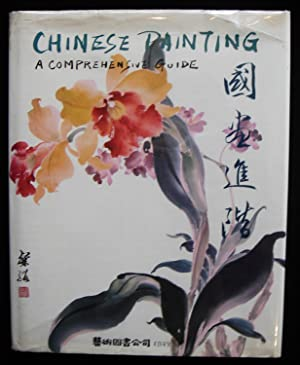 Chinese Painting: A Comprehensive Guide (SIGNED)
