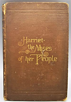 Harriet: The Moses of Her People