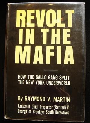 Revolt in the Mafia: Martin, Raymond V.