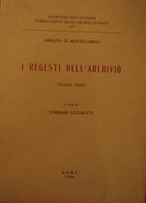 I Regesti Dell'Archivio Vol. I Aula III: Leccisotti, Tommaso