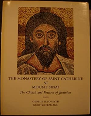 The Monastery of Saint Catherine at Mount Sinai: The Church and Fortress of Justinian