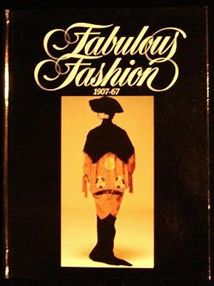 Fabulous Fashion : 1907-67: Blum, Stella; Hamer,