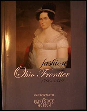 Fashion on the Ohio Frontier: 1790-1840