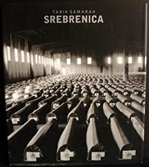 Srebrenica: Samarah, Tarik