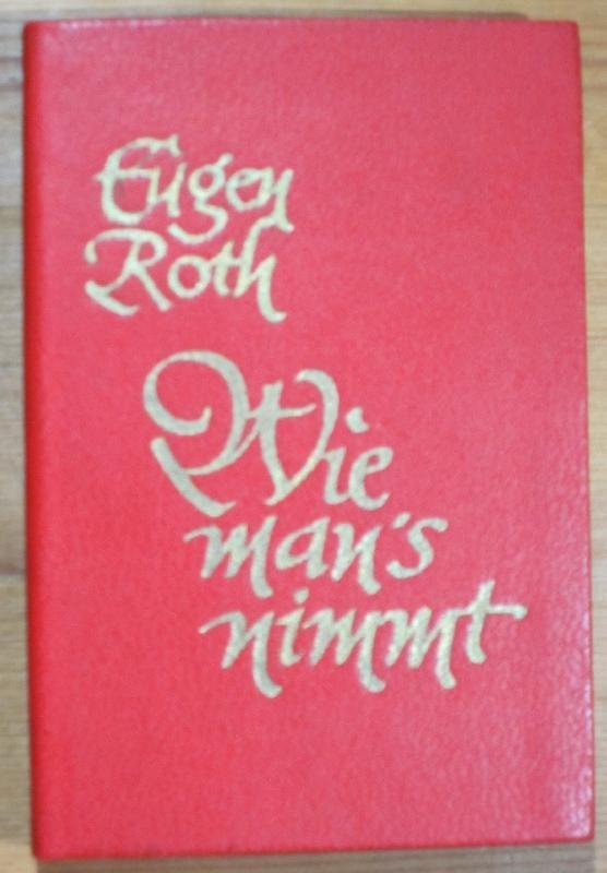 Wie man's nimmt. Eine Auswahl neuer Verse und neuer Geschichten. Herausgegeben von Fritz Fröhling.