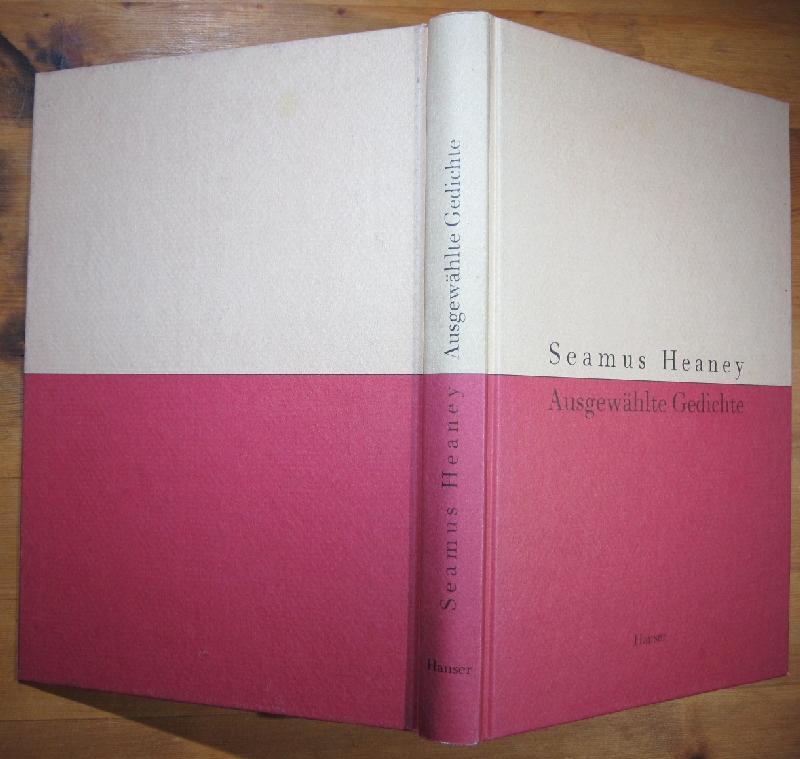 Ausgewählte Gedichte. Deutsch von Giovanni Bandini und: Heaney, Seamus: