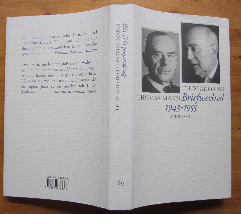Briefwechsel 1943-1955. Herausgegeben von Christoph Gödde und: Mann, Thomas und
