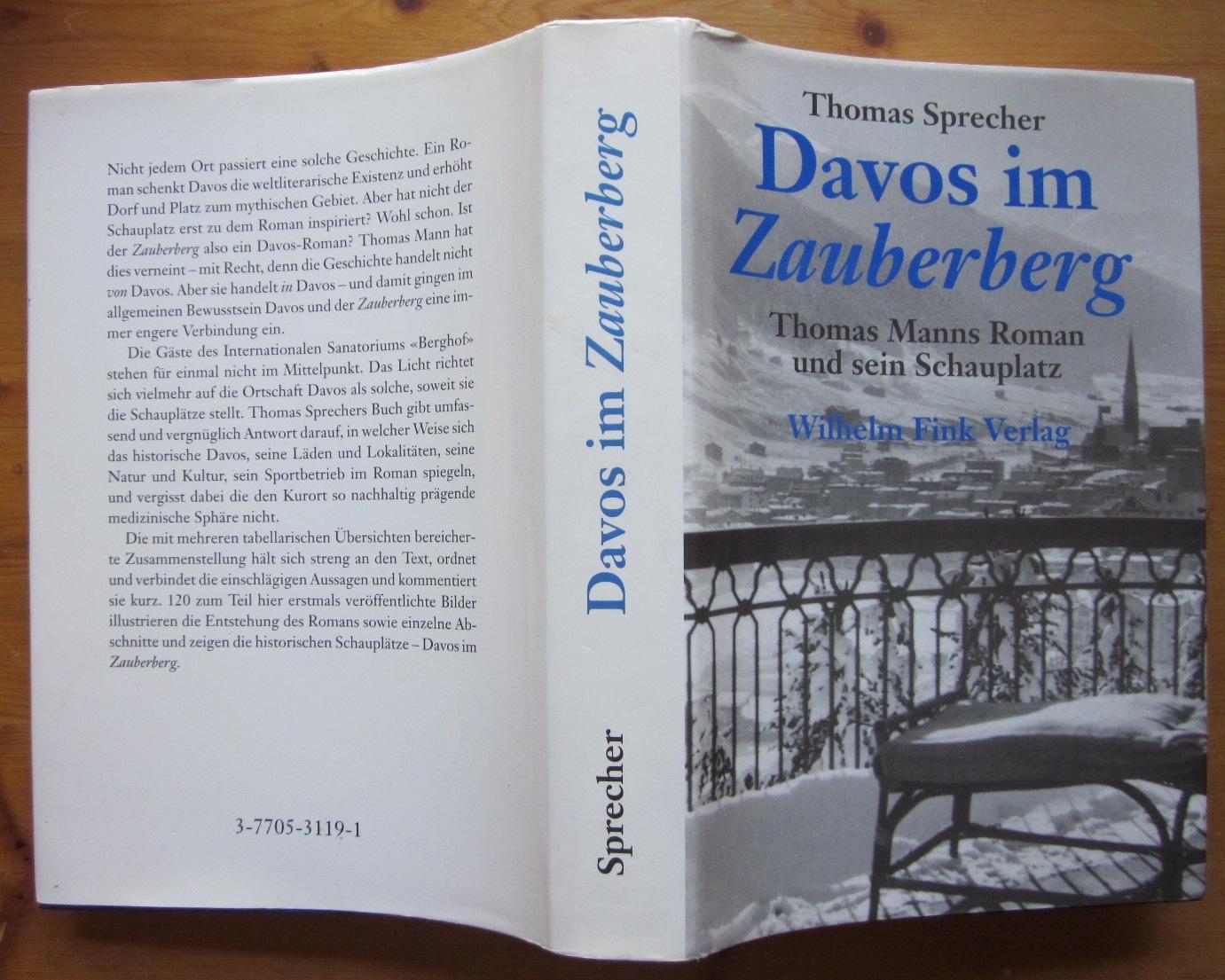 Davos im Zauberberg. Thomas Manns Roman und: Mann, Thomas.- Sprecher,