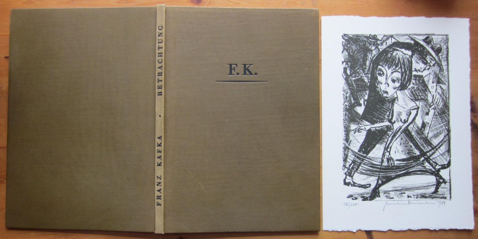 Betrachtung. Mit 18 Steinzeichnungen von Hermann Naumann.: Naumann.- Kafka, Franz: