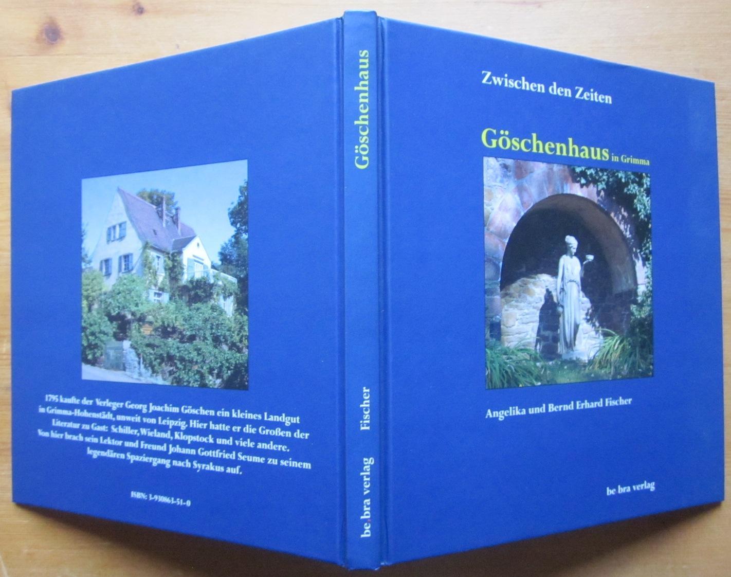 Zwischen den Zeiten. Göschenhaus in Grimma. Fotografien von Angelika Fischer. - Grimma.- Fischer, Bernd Erhard