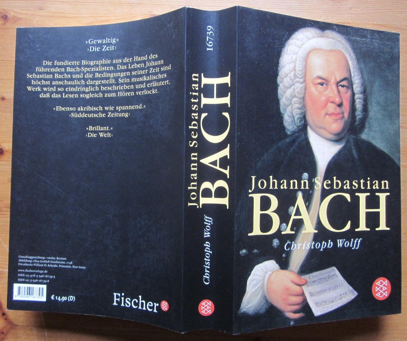 Johann Sebastian Bach. Aus dem Amerikanischen von: Bach.- Wolff, Christoph: