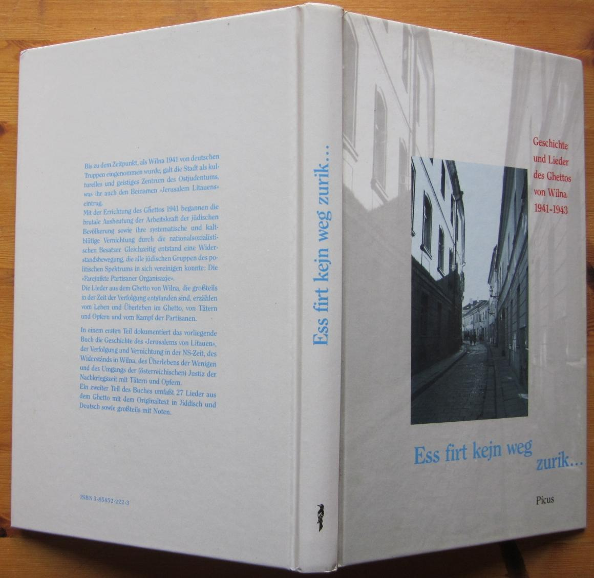 Ess firt kejn weg zurik. Geschichten und Lieder des Ghettos von Wilna 1941-1943.