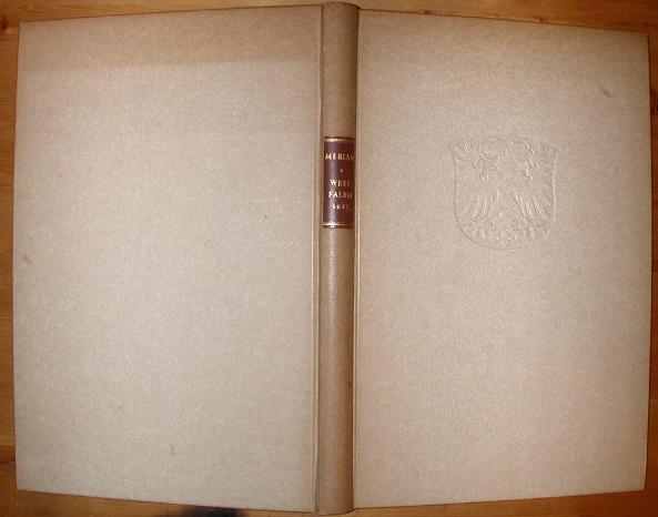 Topographia Westphaliae, Das ist, Beschreibung der Vornembsten,: Merian, Matthaeus: