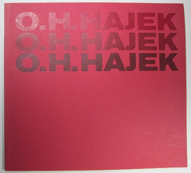 O. H. Hajek. Plastiken, architekturbezogene Arbeiten, Zeichnungen, Druckgraphik. Katalog zur Ausstellung der Staatsgalerie Stuttgart 1979.