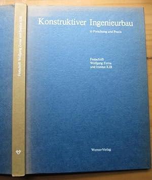 Konstruktiver Ingenieurbau in Forschung und Praxis. Festschrift Wolfgang Zerna und Institut KIB (...