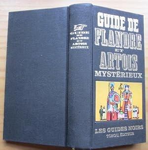 Guide de Flandre et Artois mystérieux.: Malbranke, Claude: