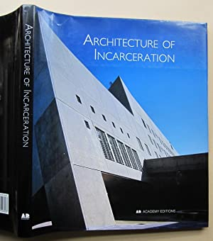 Architecture of incarceration.