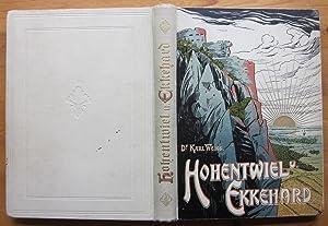 Hohentwiel und Ekkehard in Geschichte, Sage und: Hohentwiel.- Weiss, Karl: