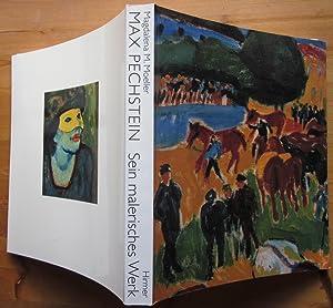 Max Pechstein. Sein malerisches Werk. Katalog zu: Pechstein.- Moeller, Magdalena