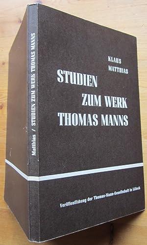 Studien zum Werk Thomas Manns.: Mann, Thomas.- Matthias,