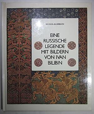 Eine russische Legende. Bilder und Ornamente von: Bilibin.- Borchers, Elisabeth