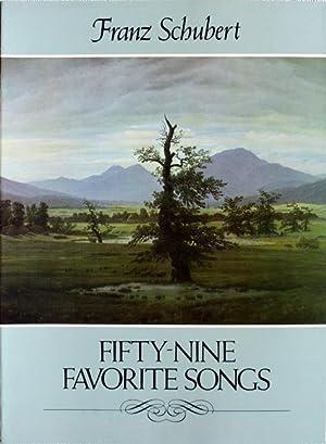 Fifty-Nine Favorite Songs. [Der Wanderer, Ave Maria,: Schubert, Franz