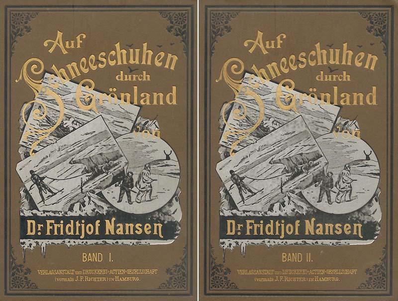 Auf Schneeschuhen durch Grönland; 1. und 2.: Nansen, Fridtjof