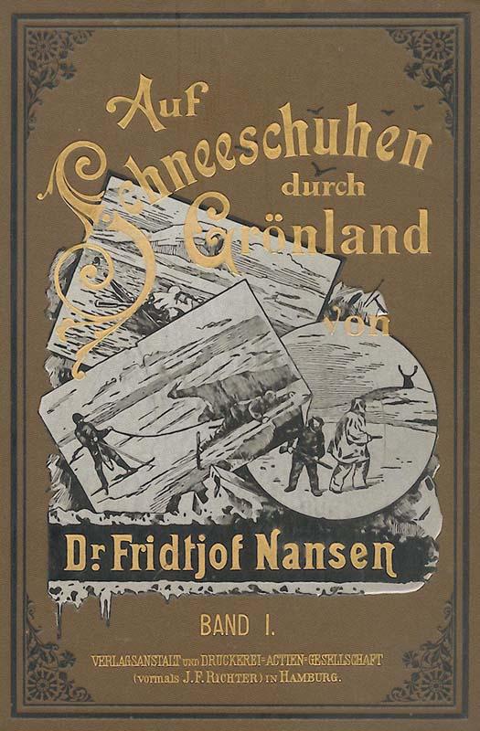 Auf Schneeschuhen durch Grönland; 1. Band: Nansen, Fridtjof
