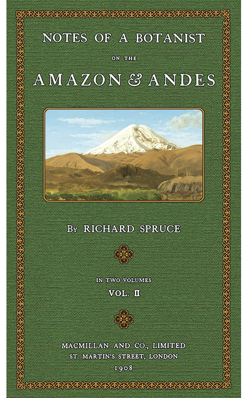 South America Called Them: Explorations of the Great Naturalists