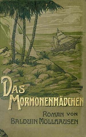 Das Mormonenmädchen: Möllhausen, Balduin
